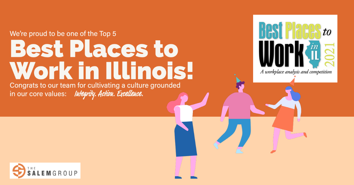 [Image of BPTWIL Logo and Illustration of people dancing and celebrating]; We're proud to be one of the Top 5 Best Places to Work in Illinois! Congrats to our team for cultivating a culture grounded in our core values: Integrity. Action. Excellence.